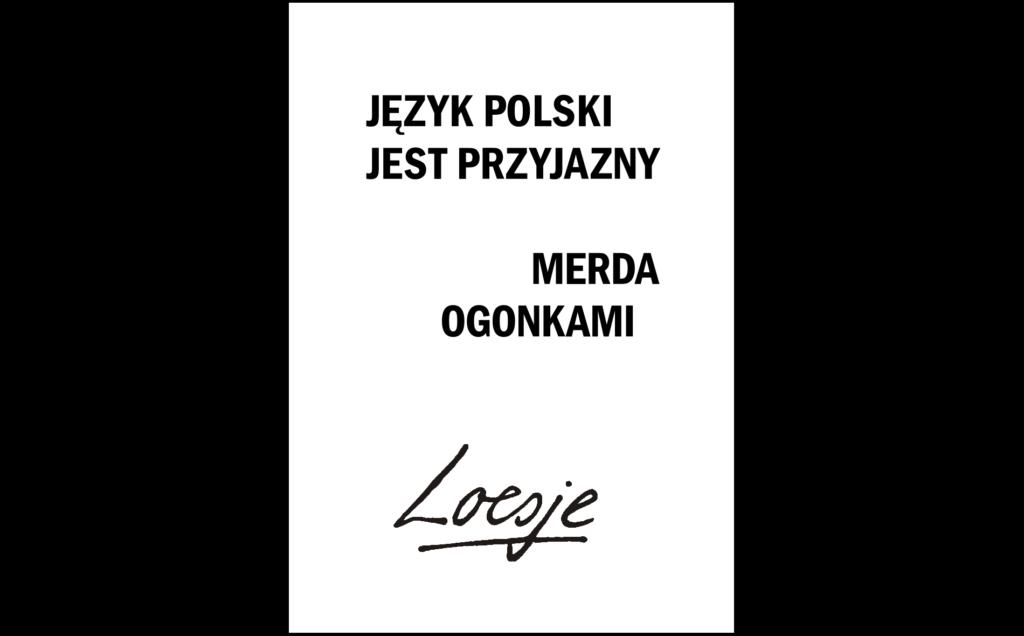 Język polski jest przyjazny / merda ogonkami